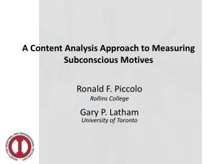A Content Analysis Approach to Measuring Subconscious  Motives