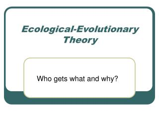 Ecological-Evolutionary Theory