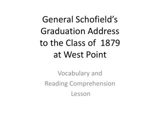 General Schofield's  Graduation Address  to the Class of  1879  at West Point