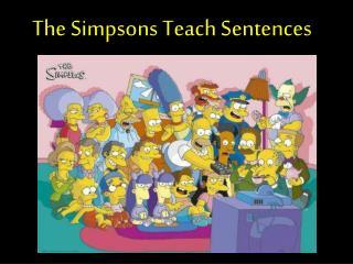 The Simpsons Teach Sentences