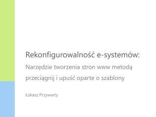 Rekonfigurowalność e-systemów:
