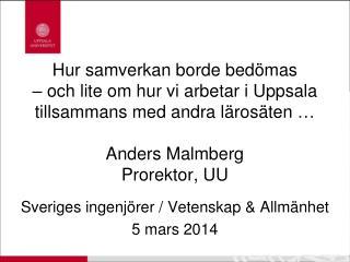 Sveriges ingenjörer  /  V etenskap  &  Allmänhet 5 mars 2014