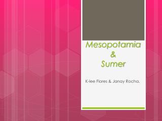 Mesopotamia & Sumer