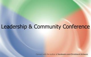 Leadership & Community Conference