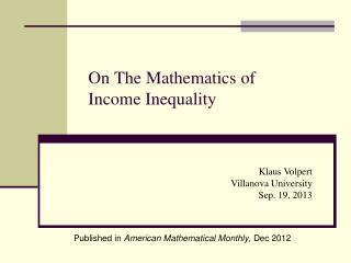 On The Mathematics of  Income  Inequality
