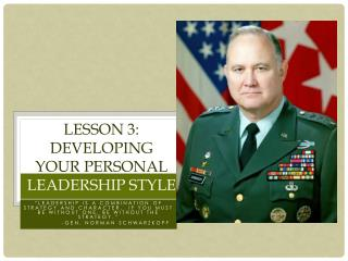 Lesson 3: Developing Your Personal  Leadership Style