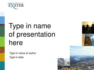 Type in name  of presentation  here