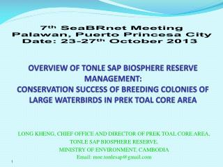 LONG KHENG, CHIEF OFFICE AND DIRECTOR OF PREK TOAL CORE AREA,  TONLE SAP BIOSPHERE RESERVE,