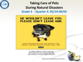 Taking Care of Pets  During Natural Disasters Grade 5   - Quarter 4: 05/19-06/05