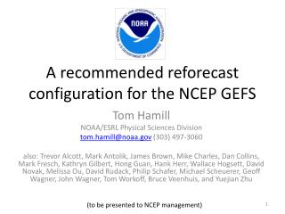 A recommended reforecast configuration for the NCEP GEFS