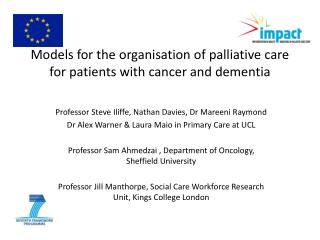 Models for the organisation of palliative care for patients with cancer and dementia