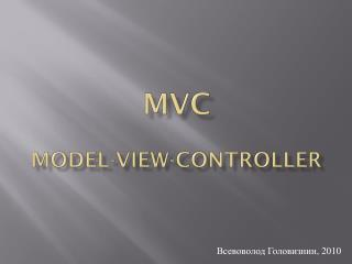 MVC Model-View-Controller