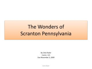 The Wonders of  Scranton Pennsylvania