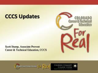 Scott Stump, Associate Provost Career & Technical Education, CCCS