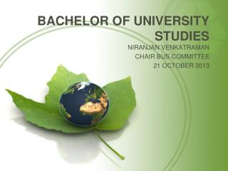 BACHELOR OF UNIVERSITY STUDIES