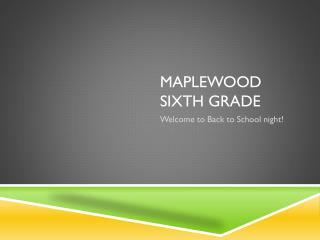 Maplewood Sixth Grade