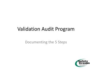 Validation Audit Program