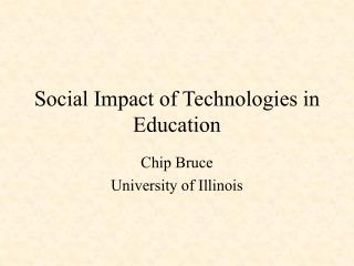 Social Impact of Technologies in Education