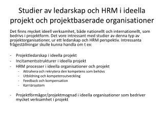 Studier av ledarskap och HRM i ideella projekt och projektbaserade organisationer