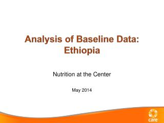 Analysis of Baseline Data: Ethiopia