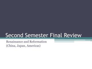 Second Semester Final Review