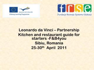 Leonardo  da  Vinci – Partnership  Kitchen and restaurant guide for starters -F&B4you