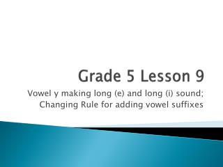 Grade  5  Lesson 9