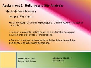 Assignment 3:  Building and Site Analysis