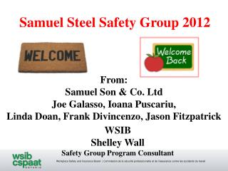 Samuel Steel Safety Group 2012