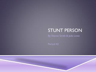Stunt Person