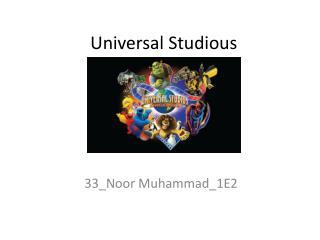 Universal Studious