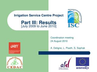 Irrigation Service Centre Project Part III: Results [July 2009 to June 2010]