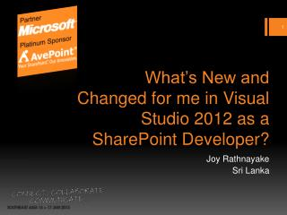 What's New and Changed for me in Visual Studio 2012 as a SharePoint Developer ?
