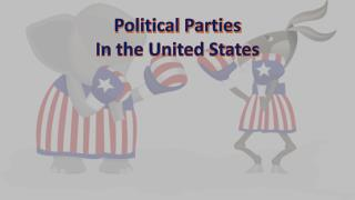 Political Parties In the United States