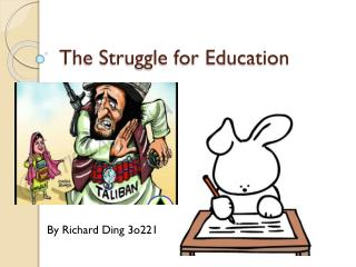 The Struggle for Education