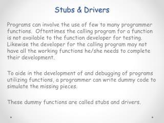 Stubs & Drivers