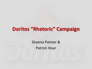 "Doritos ""Rhetoric"" Campaign"