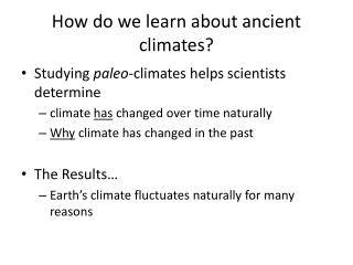 How do we learn about ancient climates?