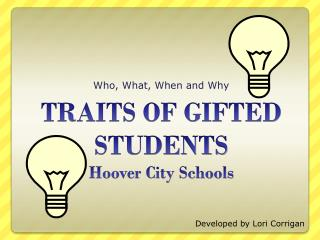 TRAITS OF GIFTED STUDENTS Hoover City Schools