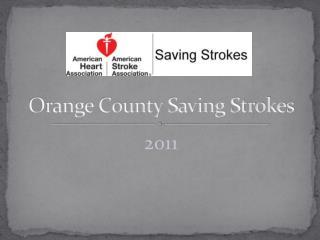 Orange County  Saving Strokes