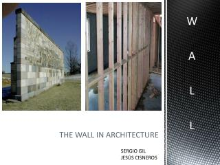 THE WALL IN ARCHITECTURE
