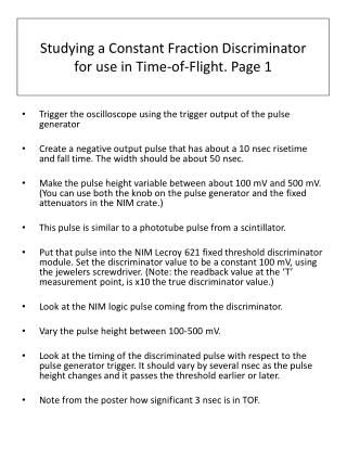Studying a Constant Fraction Discriminator  for use in Time-of-Flight. Page 1