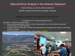 Paul K. Strode, Lori Cairns, Peter Szameitat Boulder Valley School District , Boulder, Colorado