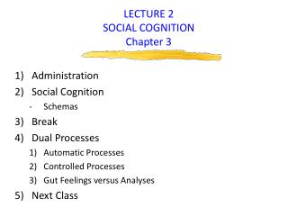 LECTURE 2 SOCIAL COGNITION Chapter 3