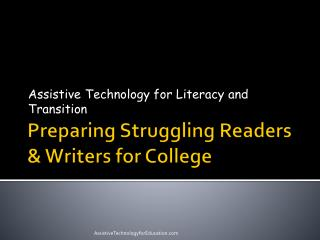 Preparing Struggling Readers & Writers for College