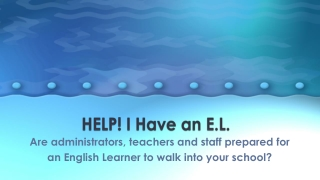 English Language Proficiency Standards ELPS   in the Classroom