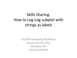 Skills Sharing: How to Log-Log subplot with  strings as labels