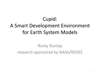 Cupid: A Smart Development Environment for Earth System Models