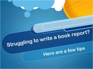 Struggling to write a book report?