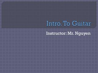 Intro. To Guitar